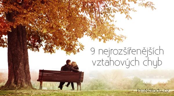 9-nejrozsirenejsich-vztahovych-chyb