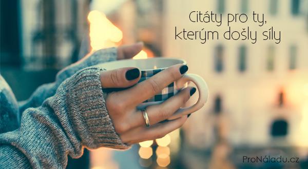 citaty-dosli-sily