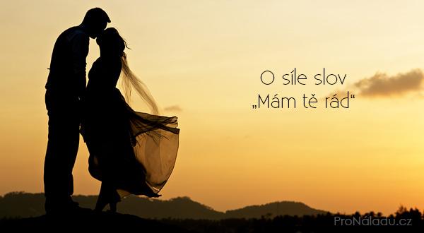 o-sile-slov-mam-te-rad